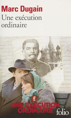 Execution Ordinaire - Dugain, Marc