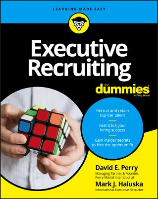 Executive Recruiting for Dummies - Perry, David E, and Haluska, Mark J