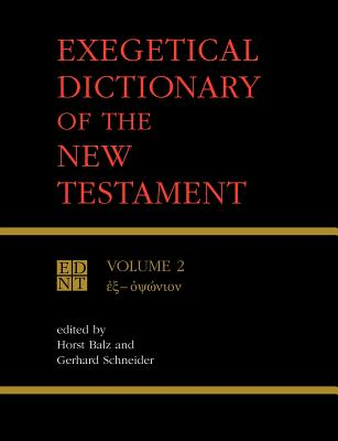 Exegetical Dictionary of the New Testament Vol 2 - Balz, Horst (Editor)