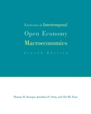 Exercises in Intertemporal Open-Economy Macroeconomics - Krueger, Thomas H