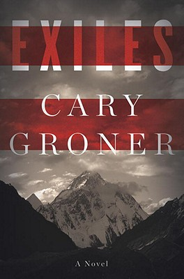 Exiles - Groner, Cary