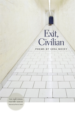 Exit, Civilian: Poems - Novey, Idra