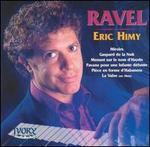 Exotic Lyricism: Eric Himy Plays Maurice Ravel