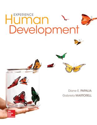 Experience Human Development - Papalia, Diane E., and Feldman, Ruth Duskin, and Martorell, Gabriela