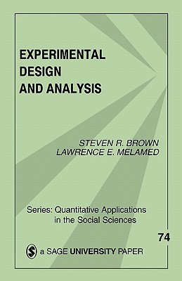 Experimental Design & Analysis - Brown, Steven R, and Melamed, Lawrence E