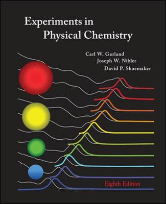Experiments in Physical Chemistry - Garland, Carl W, and Nibler, Joseph W, and Shoemaker, David P