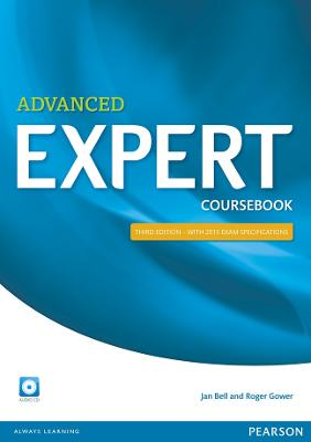 Expert Advanced 3rd Edition Coursebook with CD Pack - Bell, Jan, and Gower, Roger