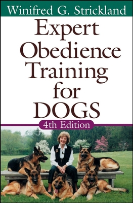 Expert Obedience Training for Dogs - Strickland, Winifred Gibson