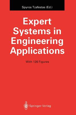Expert Systems in Engineering Applications - Tzafestas, Spyros (Editor)