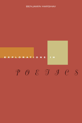 Explorations in Poetics - Harshav, Benjamin, Professor