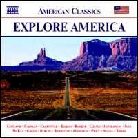 Explore America, Vol. 1 - Carole Farley (vocals); Chestnut Brass Company (brass ensemble); Colin Currie (percussion); Darryl Taylor (tenor);...