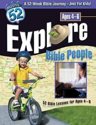 Explore Bible People: 52 Bible Lessons for Ages 4-6 - Downs, Downs