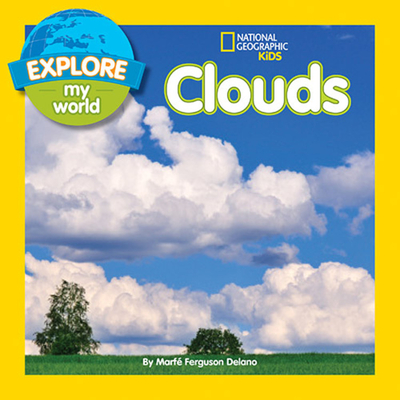 Explore My World Clouds - Delano, Marfe Ferguson