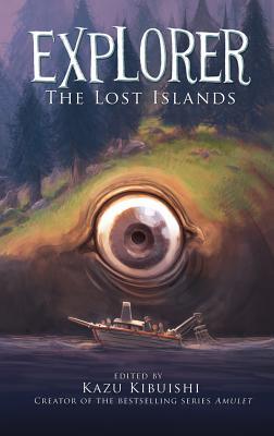 Explorer 2: The Lost Islands - Kibuishi, Kazu
