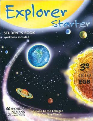 Explorer Starter - Student's Book 3b: Ciclo Egb - Garcia Cahuzac, Susana, and Tiberio, Silvia Carolina