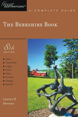 Explorer's Guide Berkshire: A Great Destination - Stevens, Lauren R.