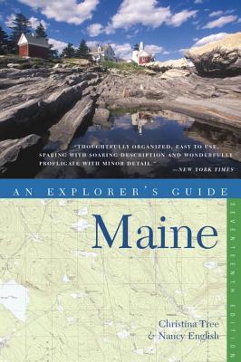 Explorer's Guide Maine - English, Nancy, and Tree, Christina