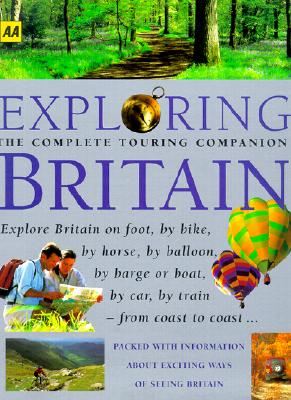 Exploring Britain - The Automobile Association (Great Britain) (Editor)