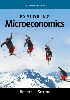 Exploring Economics - Sexton, Robert