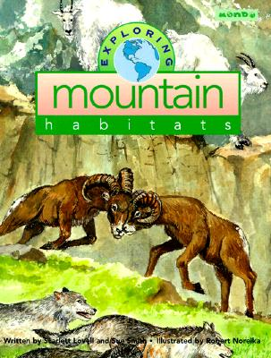 Exploring Mountain Habitats - Lovell, Scarlett