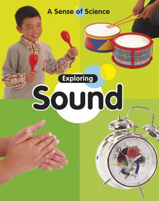 Exploring Sound - Llewellyn, Claire