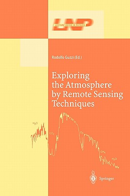 Exploring the Atmosphere by Remote Sensing Techniques - Guzzi, Rodolfo (Editor)