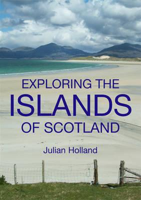 Exploring the Islands of Scotland -