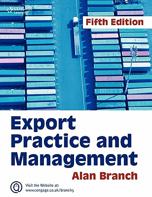 Export Practice and Management - Branch, Alan E