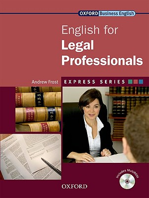 Express Series: English for Legal Professionals Student's Book and MultiROM Pack: Student's Book and MultiROM Pack: A Short, Specialist English Course - Frost, Andrew