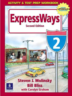 ExpressWays 2 Activity and Test Prep Workbook - Molinsky, Steven J., and Bliss, Bill