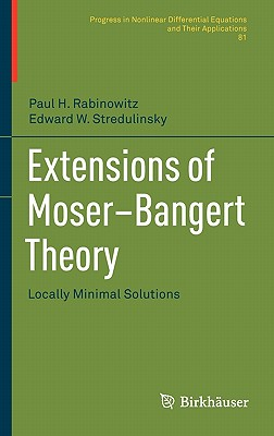 Extensions of Moser-Bangert Theory: Locally Minimal Solutions - Rabinowitz, Paul H., and Stredulinsky, Edward W.