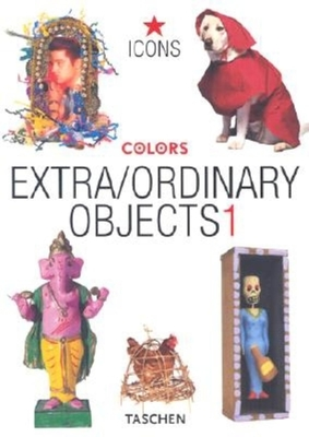Extra/Ordinary Objects: Colors - Gabriel, Peter (Introduction by)