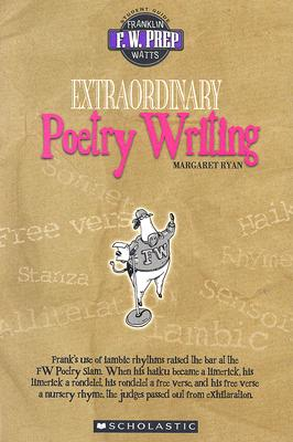 Extraordinary Poetry Writing - Ryan, Margaret