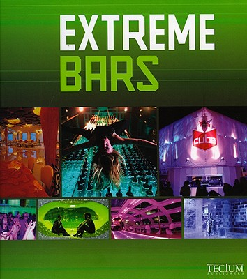 Extreme Bars - Krols, Birgit, and Lacy, Alison (Translated by), and Hollanders, Manuela (Translated by)