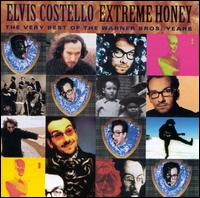 Extreme Honey: The Very Best of the Warner Bros. Years - Elvis Costello