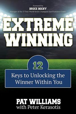 Extreme Winning - Williams, Pat, and Kerasotis, Peter