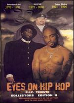Eyes on Hip Hop: R.I.P. Tribute