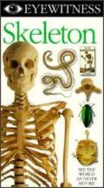 Eyewitness: Skeleton