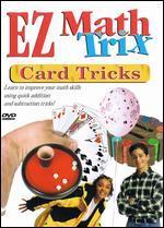 EZ Math Tricks: Card Tricks