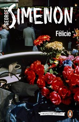 Félicie - Simenon, Georges, and Coward, David (Translated by)