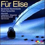 Für Elise: Berühmte Klavierstücke