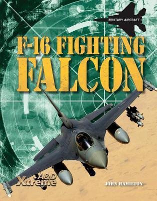 F-16 Fighting Falcon - Hamilton, John, Professor