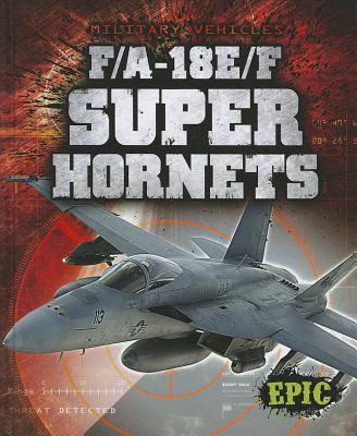 F/A-18E/F Super Hornets - Von Finn, Denny