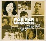 Fab Fan Memories