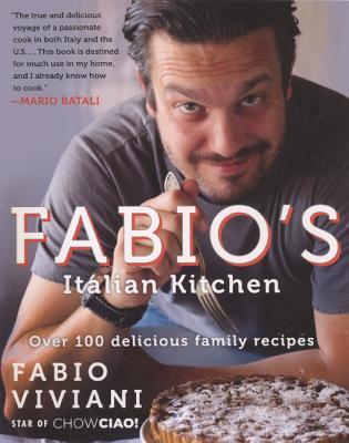 Fabio's Italian Kitchen - Viviani, Fabio, and Rehak, Melanie