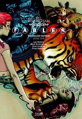 Fables: The Deluxe Edition Book One - Willingham, Bill, and Buckingham, Mark (Illustrator), and Medina, Lan (Illustrator)