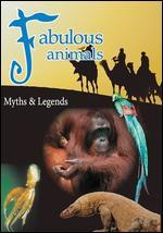 Fabulous Animals: Myths & Legends [Video Series]