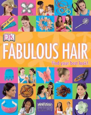 Fabulous Hair - Neuman, Maria, and Coppola, Angela (Photographer)