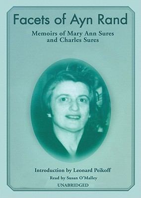 Facets of Ayn Rand: Memoirs - Sures, Mary Ann