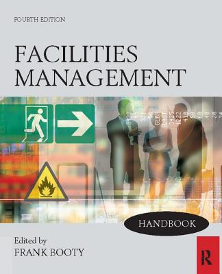 Facilities Management Handbook - Booty, Frank